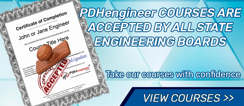 PDHengineer courses are accepted by your state engineering board